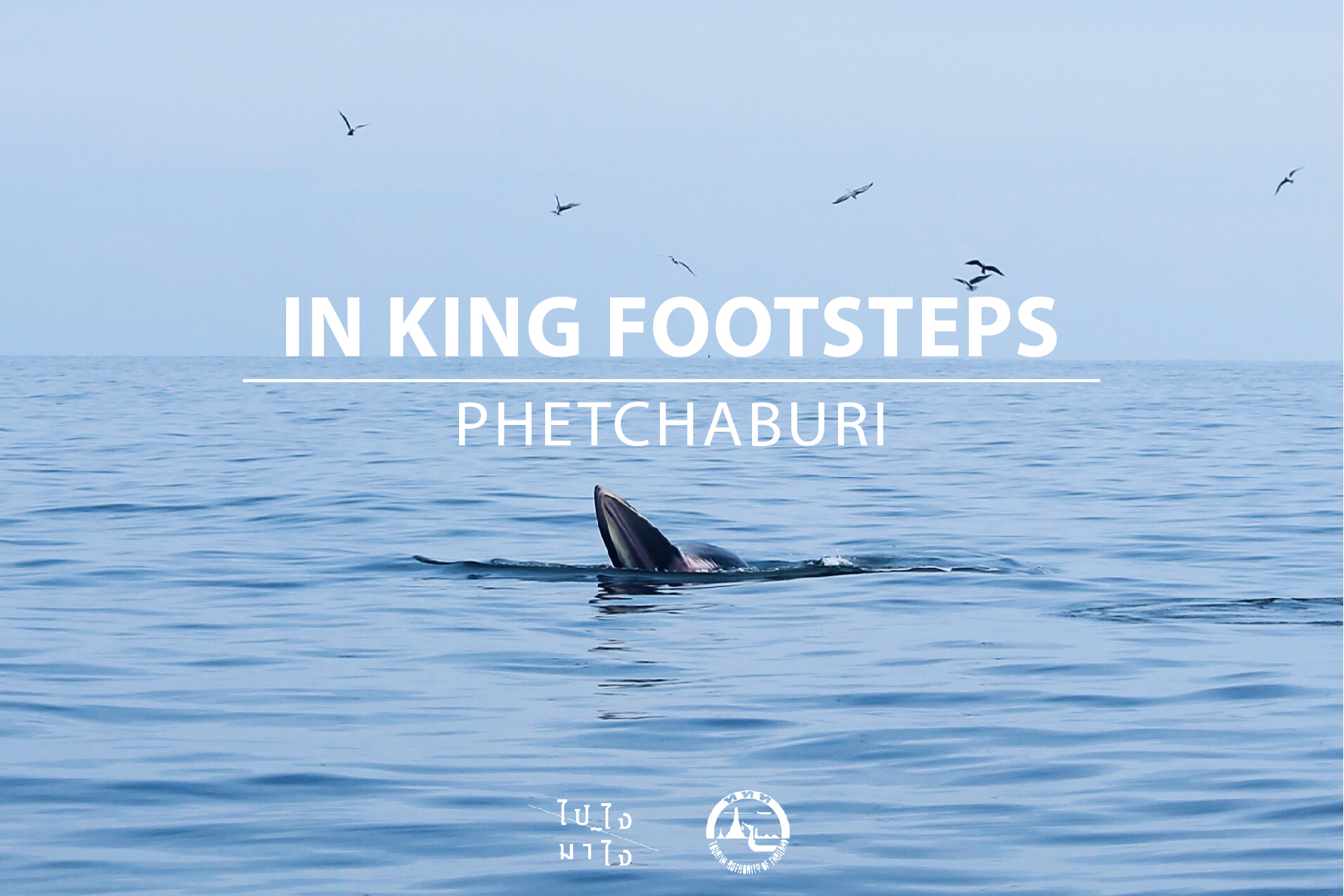 IN KING FOOT STEPS, PHETCHABURI