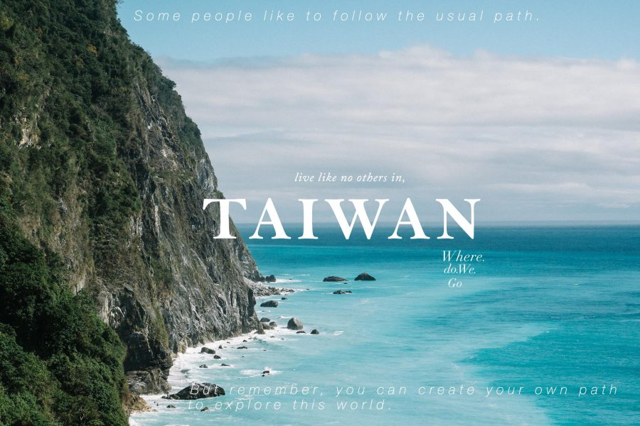 Live like no others in TAIWAN