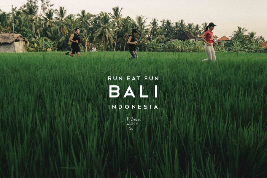 RUN EAT FUN in BALI,Indonesia