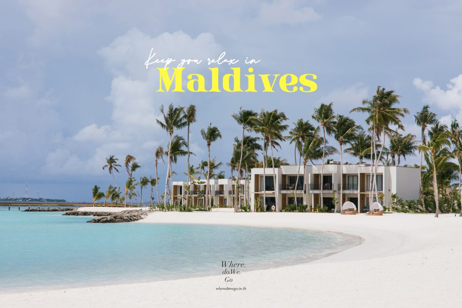 Keep you relax in Maldives.