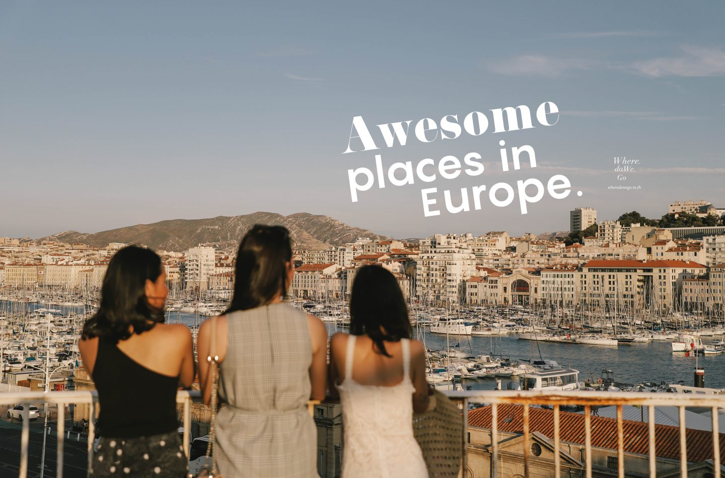 Awesome Places in EUROPE.
