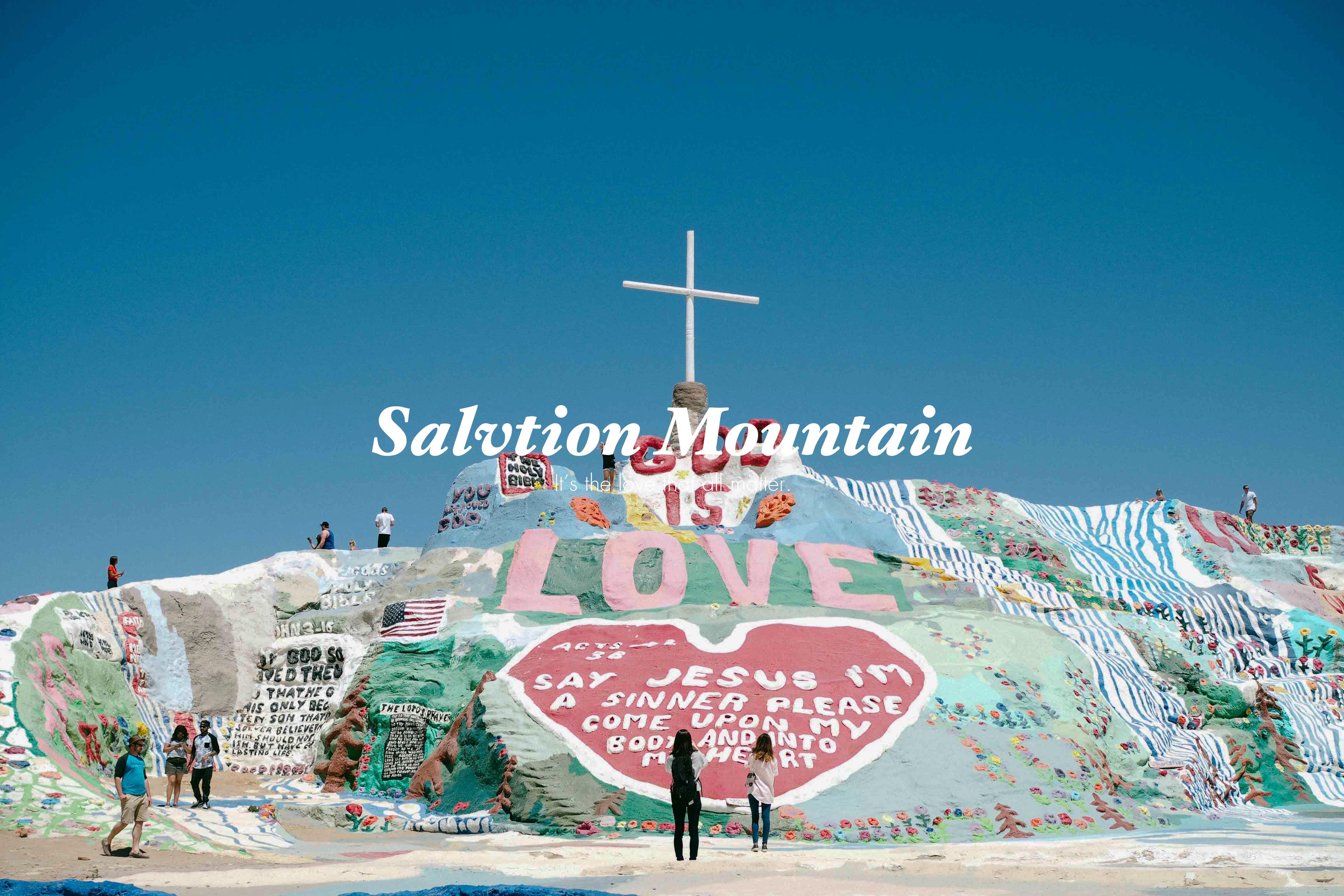 Salvation Mountain ภูเขาสีรุ้งแห่งความเชื่อและความฝัน