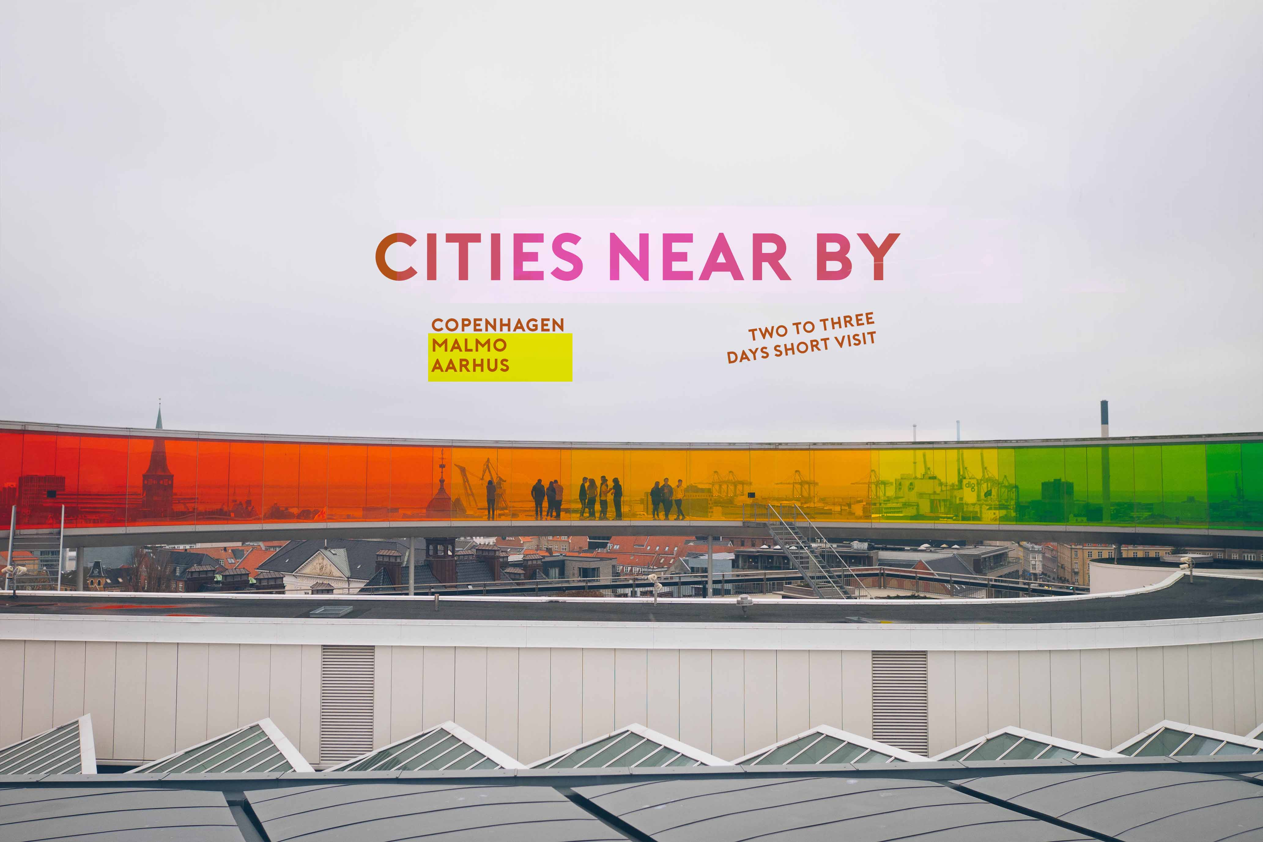 Visit cities near by Copenhagen