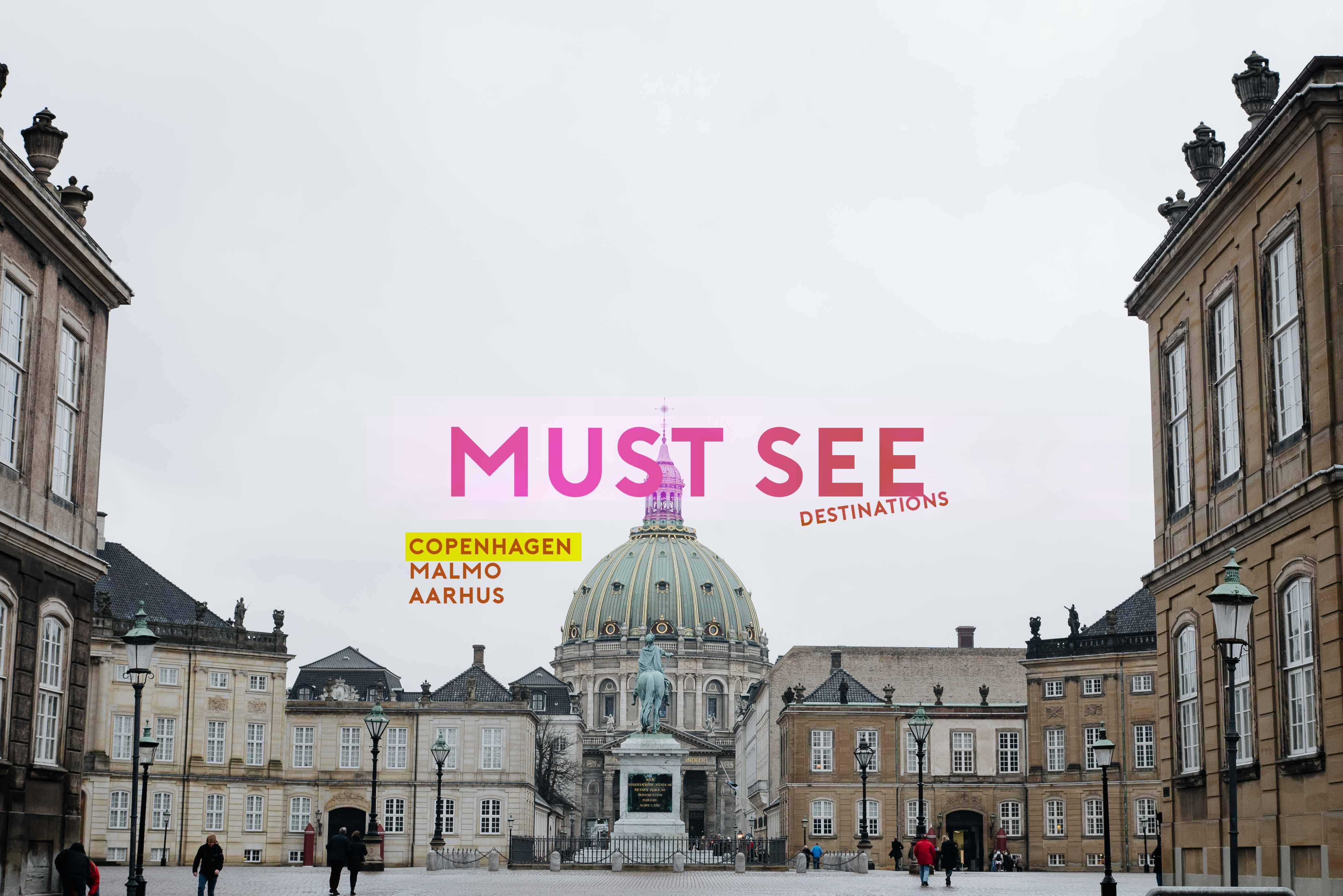Must see in Copenhagen