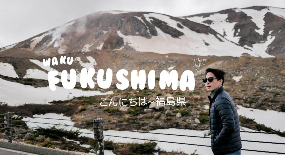 WAKU FUKUSHIMA!