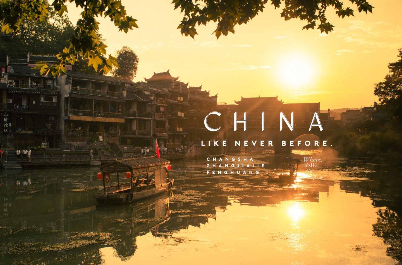 China Like Never Before, Changsha Zhangjiajie Fenghuang