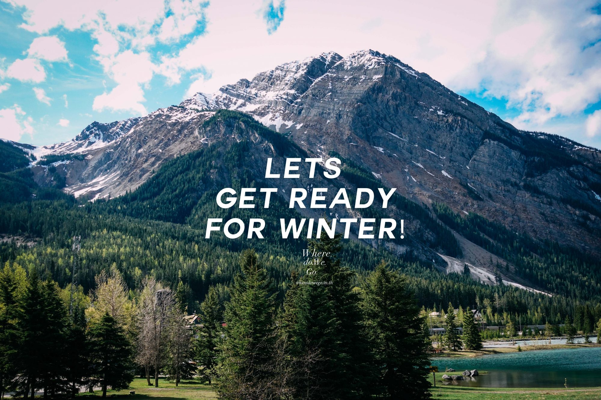 Get Ready for WINTER 2018