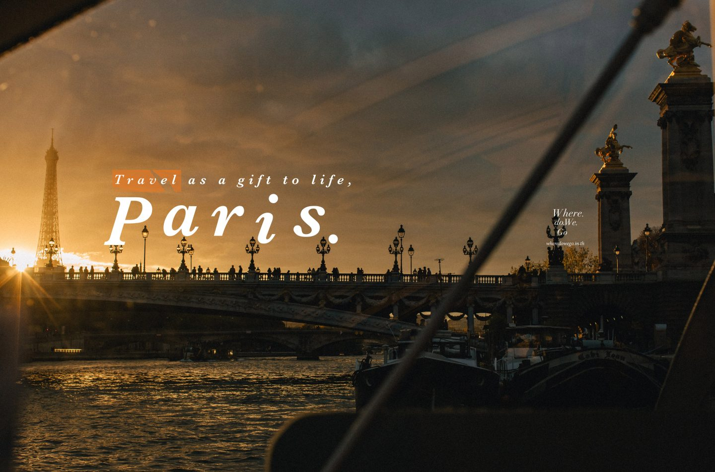 Travel as a gift to life, PARIS.