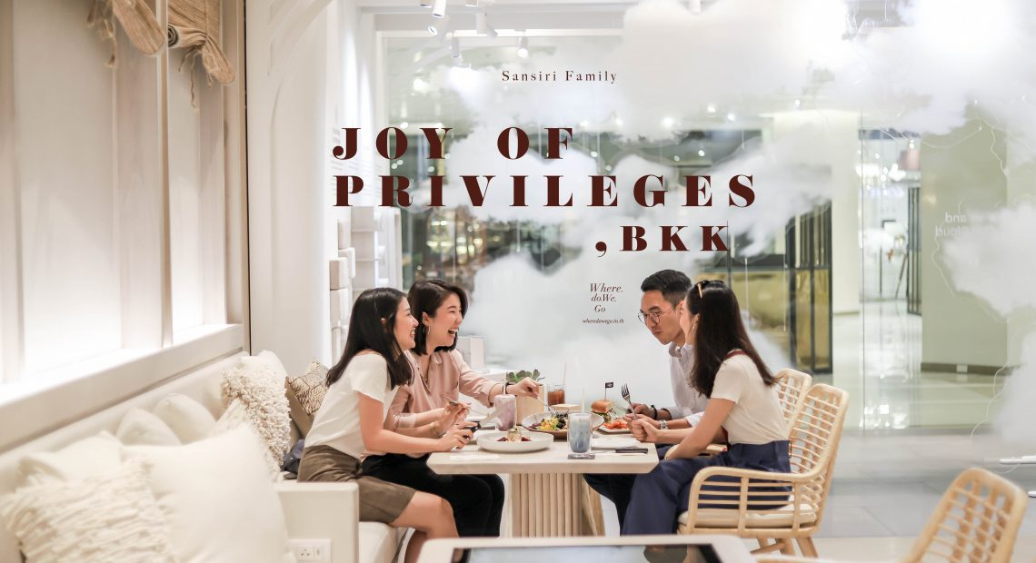 Joy of Privileges in BANGKOK